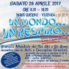 UN MONDO... UN RESPIRO... Sabato 29 Aprile 2017 - Parco Querini